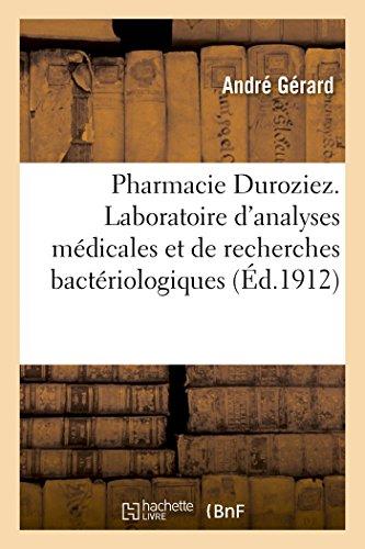 Pharmacie Duroziez. Laboratoire dandapos;Analyses Médicales Et de: Gerard-A