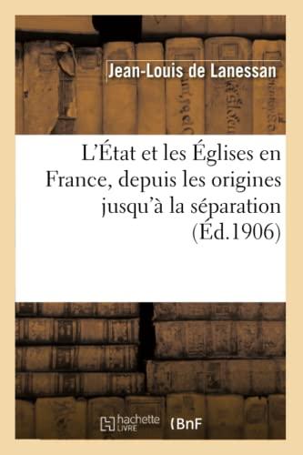 L'tat et les glises en France, depuis: de Lanessan-J-L