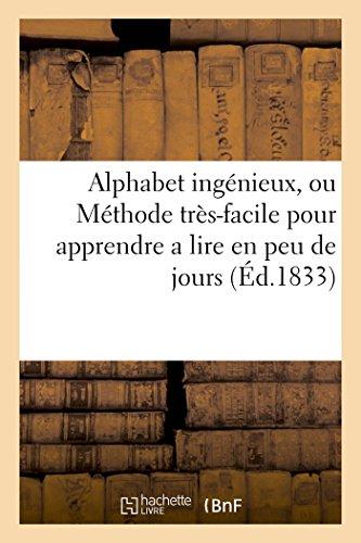Alphabet ingénieux, ou Méthode très-facile pour apprendre: MOULINIER-J