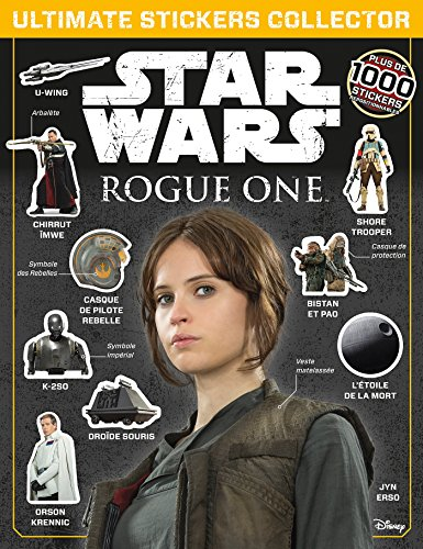 9782019496753: Star Wars, Rogue One, ULTIMATE STICKER COLLECTION (HJD.AUTRE IMAGE)