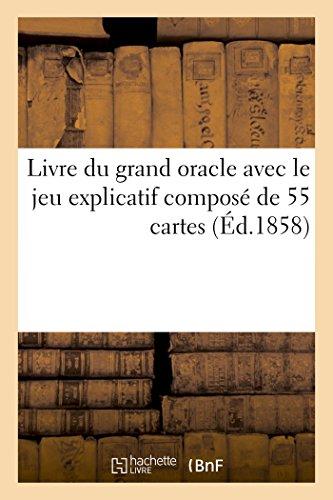 Livre Du Grand Oracle Avec Le Jeu: Arnoult