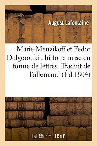 Marie Menzikoff Et Fedor Dolgorouki, Histoire Russe: LaFontaine-A