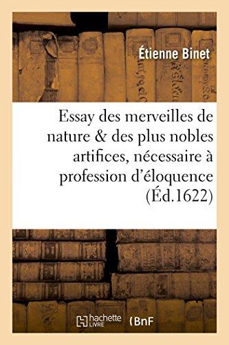 Essay Des Merveilles de Nature Et Des: Binet-E