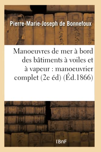 Traite Des Manoeuvres de Mer a Bord: De Bonnefoux-P-M-J