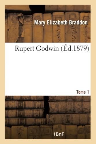 Rupert Godwin. Tome 1 (Paperback): Braddon-M
