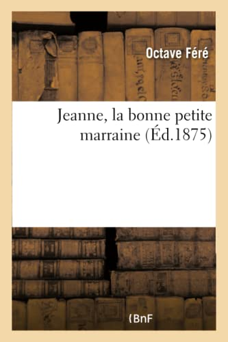 Jeanne, la bonne petite marraine