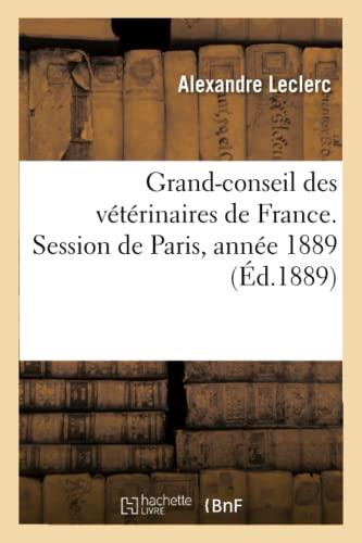 Grand-Conseil Des Veterinaires de France. Session de: Alexandre Leclerc