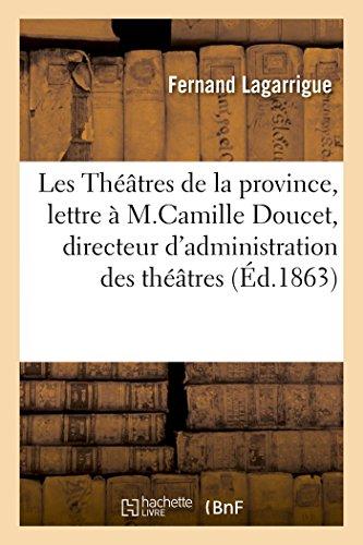 Les Theatres de La Province, Lettre A: Fernand Lagarrigue