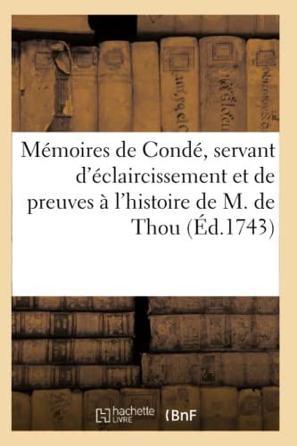 Memoires de Conde, Servant D Eclaircissement Et: Louis Ier de