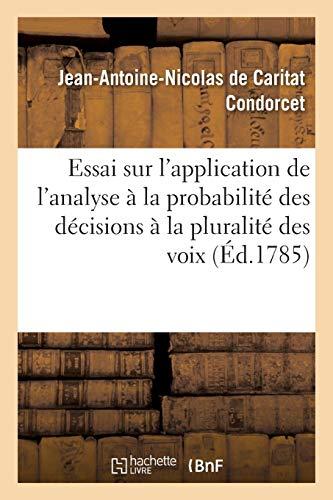 Essai Sur l'Application de l'Analyse La Probabilit: Condorcet-J-A-N