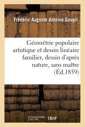 Géométrie populaire artistique et dessin linéaire familier: Frédéric Auguste Antoine