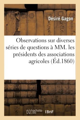 Observations Sur Diverses Series de Questions Presentees,: Desire Gagon