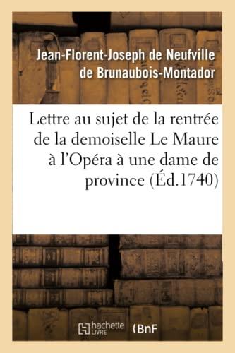 Lettre Au Sujet de La Rentree de: Jean-Florent-Joseph de Neufville