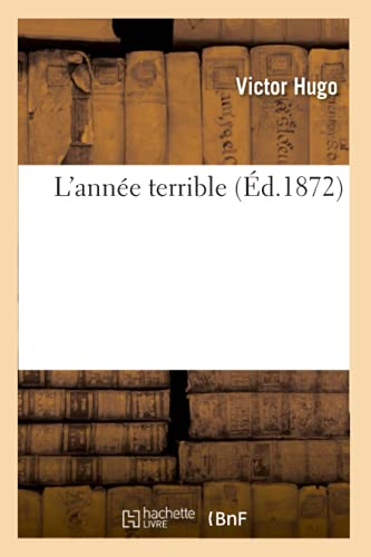 L'annee terrible (Paperback): Victor Hugo