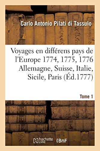 Voyages En Differens Pays de L Europe.: Pilati Di Tassulo-C