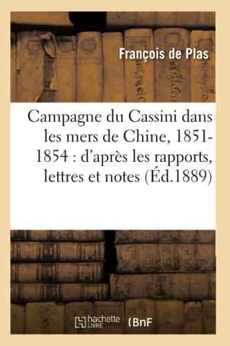 Campagne Du Cassini Dans Les Mers de: De Plas-F