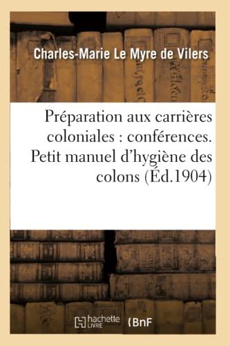 Préparation aux carrières coloniales : conférences. Petit: Charles-Marie Le Myre