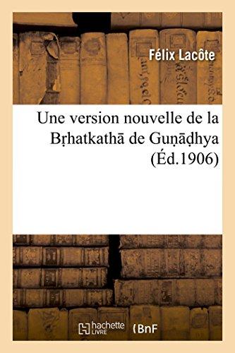 Une version nouvelle de la Br hatkath: Félix Lacôte