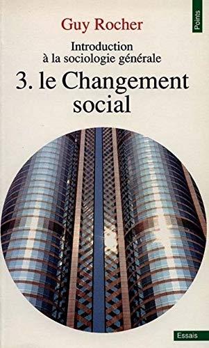 Introduction à la sociologie générale, tome 3.: Guy Rocher
