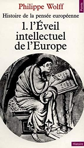 9782020006477: Histoire de la pensée européenne, tome 1 : L'Eveil intellectuel de l'Europe