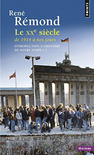 9782020006590: Introduction a L'Histoire De Notre Temps-3-Le XX Siecle De 1914 a Nos Jours