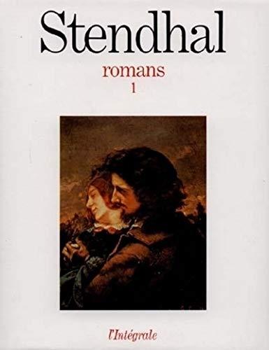 Romans, tome 1: Stendhal; Samuel Silvestre de Sacy