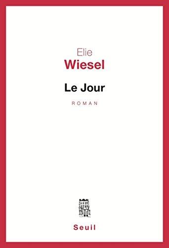 Le Jour: Wiesel, Elie