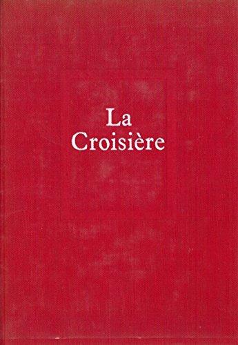 9782020010993: La Croisière