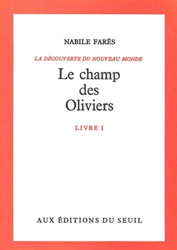 9782020011884: Découverte du monde, tome 1 : Le Champ des oliviers
