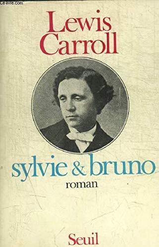 SYLVIE ET BRUNO (Le don des langues): Carroll, Lewis