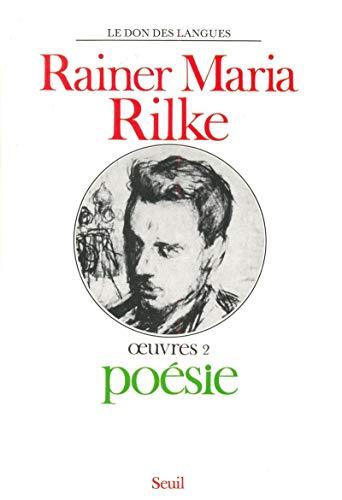 Rainer Maria Rilke Oeuvres 2 Poesie De Rainer Maria Rilke