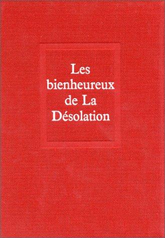 9782020017411: Les Bienheureux de La Désolation