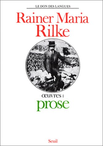 Oeuvres: Rilke, Rainer Maria; De Man, Paul; Jaccottet, Philippe