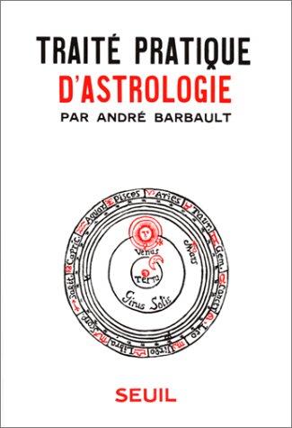 9782020018999: Traité pratique d'astrologie