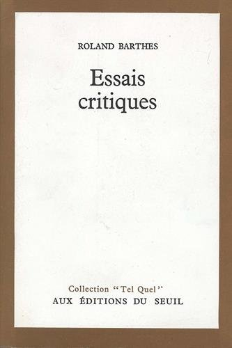 Essais Critiques: Barthes, Roland