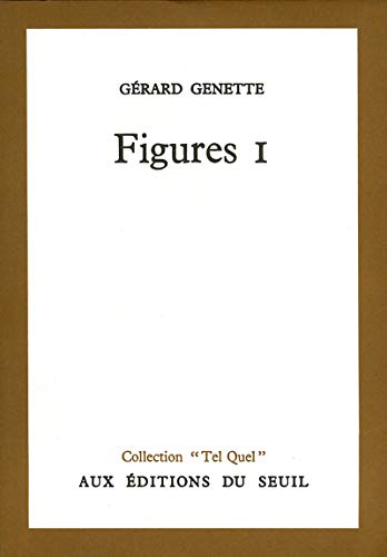 """Figures I (Collection """"Tel Quel"""") (French Edition): GÃ rard Genette"""