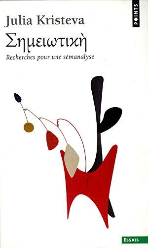 9782020019507: SÅemeiÅotiké : Recherches pour une sémanalyse (Tel quel)