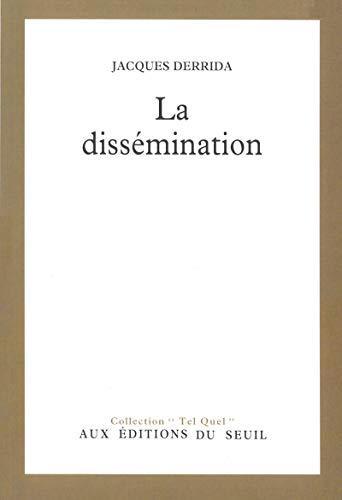 LA DISSEMINATION.: Derrida, Jacques.