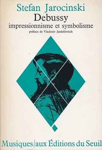 9782020020572: Debussy. impressionnisme et symbolisme