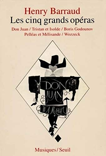 9782020020589: Les Cinq Grands Opéras : Don Juan, Tristan et Isolde, Boris Godounov, Pelléas et Mélisande, Wozzeck