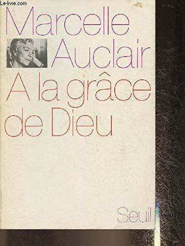 9782020021128: A la gr�ce de Dieu. Biographie