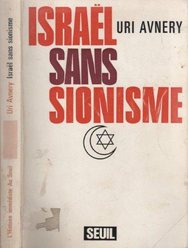 9782020022873: ISRAEL SANS SIONISME