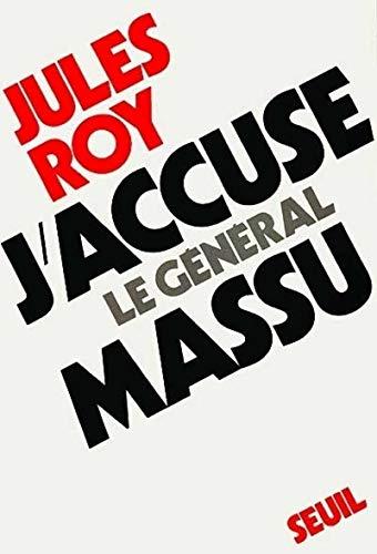 9782020023108: J'accuse le général Massu