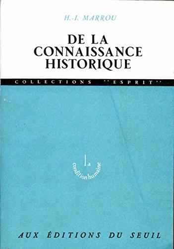 9782020023818: De la connaissance historique (Esprit)