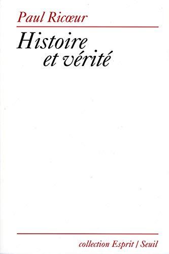 Histoire et verite (Collection Esprit) (French Edition): Ricoeur, Paul