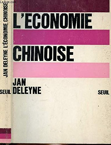 L'Economie Chinoise: Deleyne, Jan