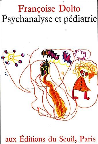 9782020027069: Psychanalyse et pédiatrie : Les grandes notions de la psychanalyse, seize observations d'enfants (Points)