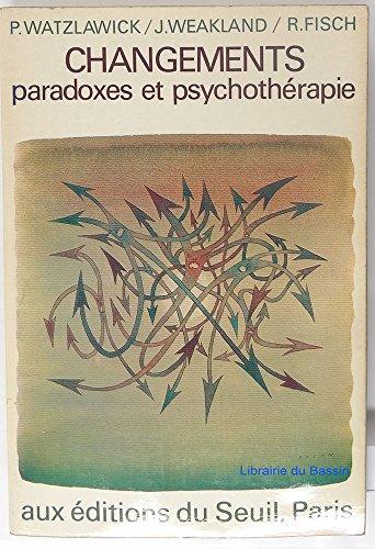 9782020027236: Changements: paradoxes et psychothérapie