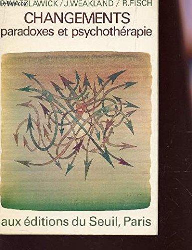 9782020027236: Changements - Paradoxes et psychotherapie