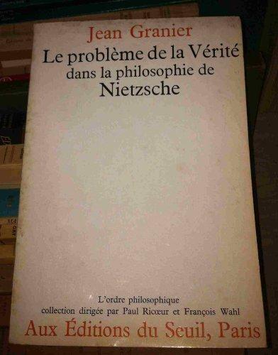 9782020027298: Le Problème de la vérité dans la philosophie de Nietzsche